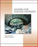 Algebra for College Students with MathZone, Miller, Julie and O'Neill, Molly, 0073016128