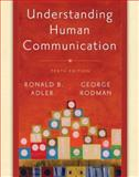 Understanding Human Communication, Adler, Ronald B. and Rodman, George, 0195336127