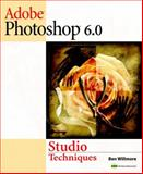 Adobe Photoshop 6.0 Studio Techniques, Willmore, Ben, 0201716127