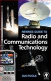 Newnes Guide to Radio and Communications Technology, Poole, Ian, 0750656123