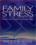 Family Stress : Classic and Contemporary Readings, , 0761926127