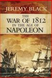The War of 1812, Jeremy Black, 0826436129