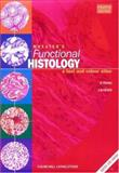 Wheater's Functional Histology : A Text and Colour Atlas, Young, Barbara and Heath, John W., 0443056129
