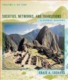 Societies, Networks, and Transitions Vol. 1 : A Global History to 1500, Lockard, Craig A., 0618386122