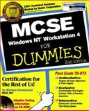MCSE Windows Network Workstation 4 for Dummies, Mike Kendzierski, 0764506129