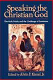 Speaking the Christian God : The Holy Trinity and the Challenge of Feminism, , 0802806120