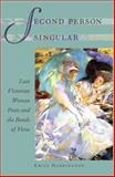 Second Person Singular : Late Victorian Women Poets and the Bonds of Verse, Harrington, Emily, 0813936128