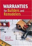 Warranties for Builders and Remodelers, David S. Jaffe and David Crump, 0867186127
