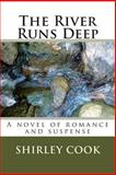 The River Runs Deep, Shirley Cook, 1492396125