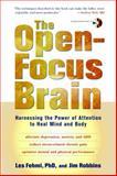 The Open-Focus Brain, Jim Robbins and Les Fehmi, 1590306120