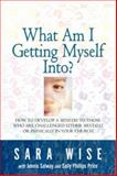 What Am I Getting Myself Into?, Sara Wise, 1594676127