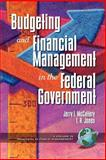 Public Budgeting and Financial Management in the Federal Government, Jerry McCaffery, L. R. Jones, 1931576122