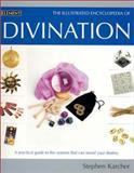Illustrated Encyclopedia of Divination, Stephen Karcher, 0007136129