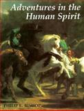 Adventures in the Human Spirit 9780130106124