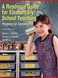 A Resource Guide for Elementary School Teaching, Roberts, Patricia L. and Kellough, Richard D., 013119612X