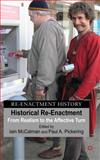 Historical Reenactment : From Realism to the Affective Turn, , 0230576125