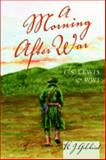 A Morning after War : C.S. Lewis and WWI, Gilchrist, K. J., 0820476129