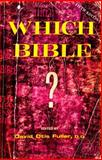Which Bible?, , 082542612X