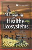 Managing for Healthy Ecosystems, Rapport, David, 1566706122