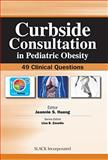 Curbside Consultation in Pediatric Obesity : 49 Clinical Questions, Huang, Jeannie S., 1617116122