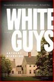 White Guys, Anthony Giardina, 0312426127
