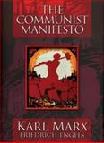 The Communist Manifesto, Karl Marx and Friedrich Engels, 0785826122