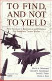 To Find, and Not to Yield, David A. Ochmanek and Edward R. Harshberger, 0833026127