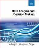 Data Analysis and Decision Making, Albright, S. Christian and Winston, Wayne, 0538476125