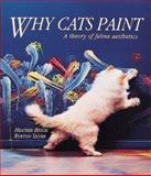 Why Cats Paint, Heather Busch and Burton Silver, 0898156122