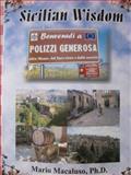 Sicilian Wisdom, Macaluso, Mario, 0989616126