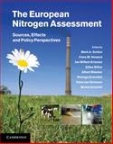 The European Nitrogen Assessment : Sources, Effects and Policy Perspectives, William Reno, 1107006120