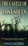 The Castle of Lost Souls, Dave Morris, 1490526129