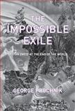 The Impossible Exile, George Prochnik, 1590516125
