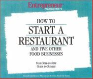 How to Start a Restaurant and Five Other Food Businesses 9781932156126