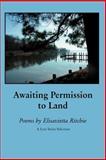 Awaiting Permission to Land, Elisavietta Ritchie, 1933456124