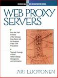 Web Proxy Servers, Luotonen, Ari, 0136806120