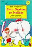 Eric's Elephant on Holiday, John Gatehouse, 0140386122