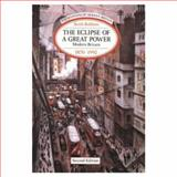 The Eclipse of a Great Power, Modern Britain 1870-1992 9780582096127