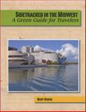 Sidetracked in the Midwest, Mary Bergin, 0981516122