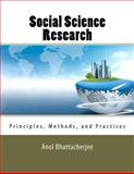 Social Science Research: Principles, Methods, and Practices, Anol Bhattacherjee, 1475146124