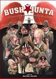 Bush Junta, Gary Groth and Mack White, 1560976128