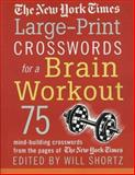 The New York Times Large-Print Crosswords for a Brain Workout, New York Times Staff, 0312326122