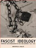 Fascist Ideology : Territory and Expansionism in Italy and Germany, 1922-1945, Kallis, Aristotle A., 0415216125