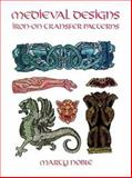 Medieval Designs Iron-on Transfer Patterns, Marty Noble, 0486296121