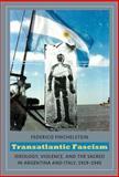 Transatlantic Fascism 9780822346128
