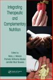 Integrating Therapeutic and Complementary Nutrition, , 084931612X