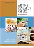 Writing Research Papers : A Complete Guide, Lester, James D. and Lester, Jim D., 0321846125