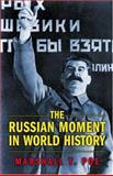 The Russian Moment in World History, Poe, Marshall T., 0691116121