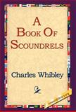 A Book of Scoundrels, Charles Whibley, 1421806126