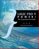 Logic Pro 9 Power! : The Comprehensive Guide, Anker, Kevin and Merton, Orren, 1435456122